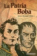 La Patria Boba (Cuadernillos de Historia)…
