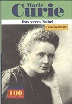 Marie Curie Dos Veces Nobel (Spanish…