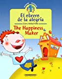 Ni±o, Jairo A: The Happiness Maker/el Obrero De La Alegria