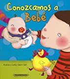 Salom, Andree: conozcamos a bebe/ Let's Learn about the Baby