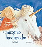 Neil Reed: El unicornio de medianoche (Spanish Edition) (Historias De Animales/ Animal Stories)