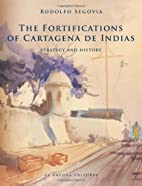 The Fortifications of Cartagena de Indias by…