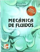 Mécanica de fluidos by Victor L. Streeter