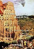 Hassemer, Winfried: Crítica al Derecho Penal de Hoy (Spanish Edition)
