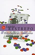 Historia de un entusiasmo (Spanish Edition)…