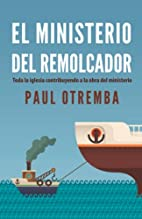 Ministerio del remolcador // The Tugboat…