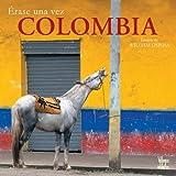 Ospina, William: Erase una vez Colombia