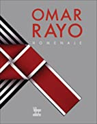Omar Rayo Homenaje by William Ospina