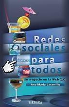 Redes sociales para todos (Spanish Edition)…