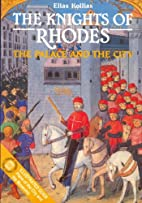 The Knights of Rhodes - The Palace and the…