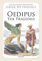 Oedipus, The Tragedies (Stephanides…