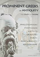 Prominent Greeks of Antiquity: Their Lives &…