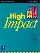 High Impact! (Coursebook) by Rod Ellis