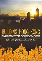 Building Hong Kong: Environmental…