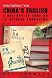 Adamson, Bob: China's English: A History of English in Chinese Education