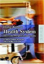 Hong Kong's Health System: Reflections,…