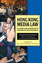 Hong Kong Media Law: A Guide for Journalists…