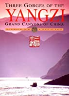 Three Gorges of the Yangzi: Grand Canyons of…