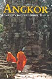 Rooney, Dawn: Angkor : Cambodia&#39;s Wondrous Khmer Temples