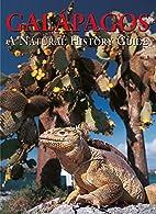 Galapagos: A Natural History Guide, Seventh…