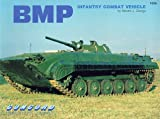 Zaloga, Steven J.: Bmp: Infantry Combat Vehicle