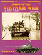 Armor of the Vietnam War: [2] Asian Forces…