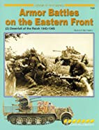Armor Battles on the Eastern Front: [2]…