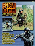 Special Ops: Journal of the Elite Forces and…