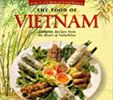 Isaak, Marcel: The Food of Vietnam: Authentic Recipes from the Ascending Dragon