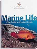 Marine Life of the Pacific and Indian Oceans…