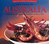 "Alexander, Stephanie: The Food of Australia: Contemporary Recipes from Australia"" Leading Chefs"