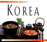 Price, David Clive: The Food of Korea: Authentic Recipes from the Land of Morning Calm