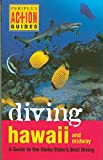 Severns, Mike: Diving Hawaii and Midway: A Guide to the Aloha State's Best Diving