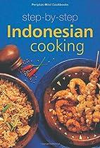 Step-By-Step Indonesian Cooking (Periplus…