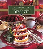 [???]: Le Cordon Bleu Home Collection: Desserts