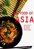 Ling, Kong Foong: The Food of Asia