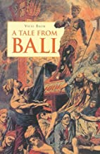 A Tale from Bali by Vicki Baum