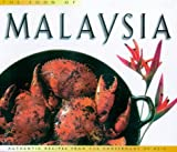 Hutton, Wendy: Food of Malaysia: Authentic Recipes from the Crossroads of Asia (Periplus World Food Series)