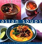 Asian Soups (The Essential Kitchen) by Suzie…