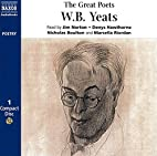 The Great Poets: W. B. Yeats by W. B. Yeats
