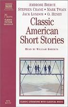 Classic American Short Stories (Classic…