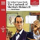 The Casebook of Sherlock Holmes Volume II by…
