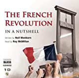 Neil Wenborn: In a Nutshell: The French Revolution