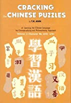 Cracking the Chinese Puzzles: You Can…