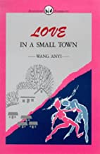 Love in Small Town (Renditions paperbacks)…