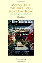 Moving House and other Poems from Hong Kong…