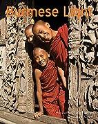 Burmese Light: Impressions of the Golden…