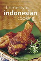 Homestyle Indonesian Cooking by William W.…