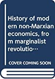 Matyas, Antal: History of Modern Non-Marxian Economics: From Marginalist Revolution through the Keynesian Revolution to Contemporary Monetarist Counter-Revolution