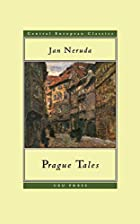 Prague Tales by Jan Nepomuk Neruda